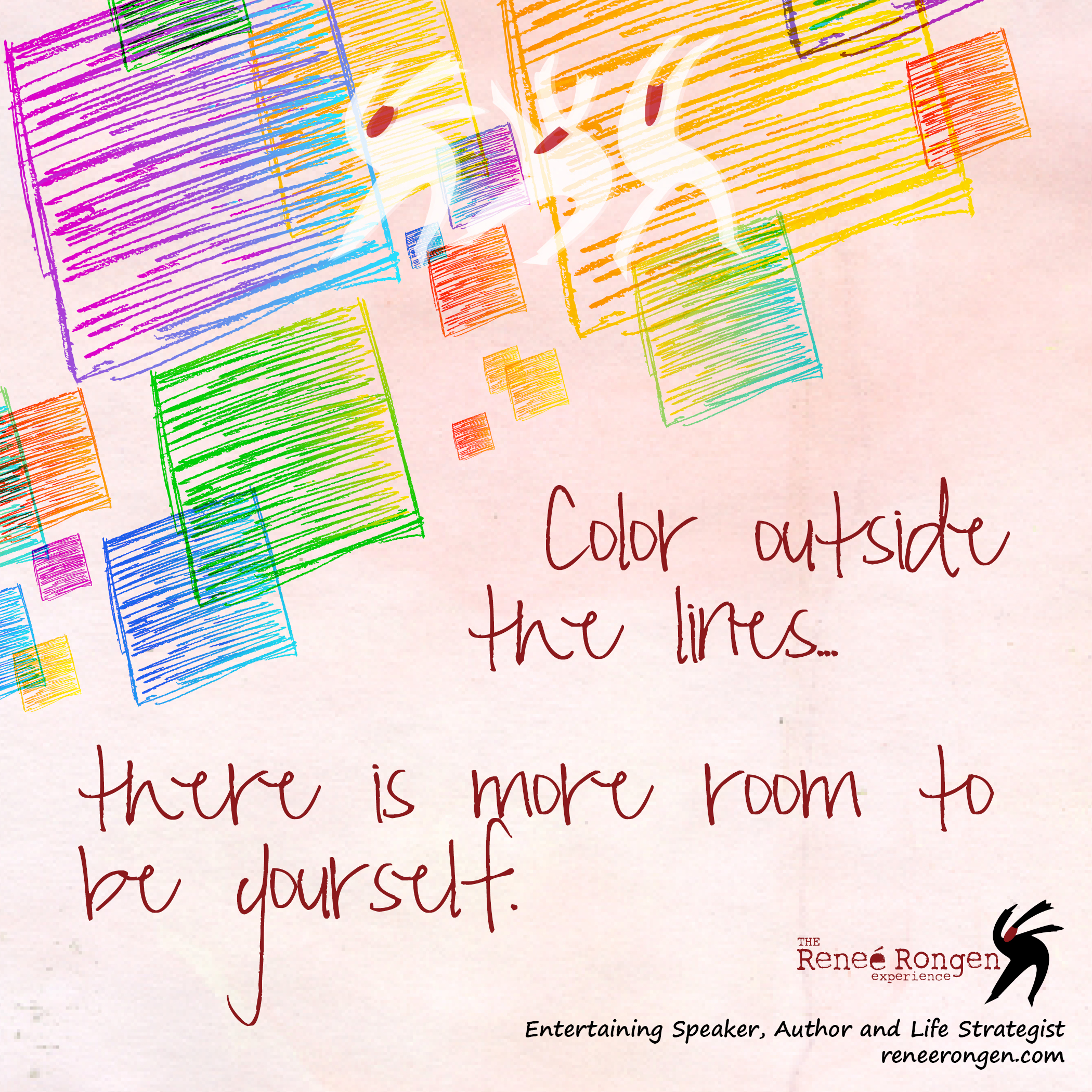 Were Taught When Young For Pictures To Be Pretty We Need Color Inside The Lines But Do Really I Say No Yourself Outside